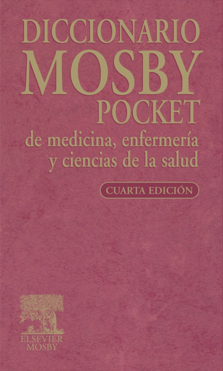 Diccionario Mosby Pocket de medicina, enfermería y ciencias de la salud