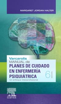 varcarolis. manual de planes de cuidado en enfermería psiquiátrica pdf