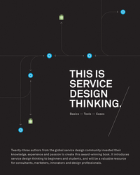 This is Service Design Thinking              by             Marc Stickdorn