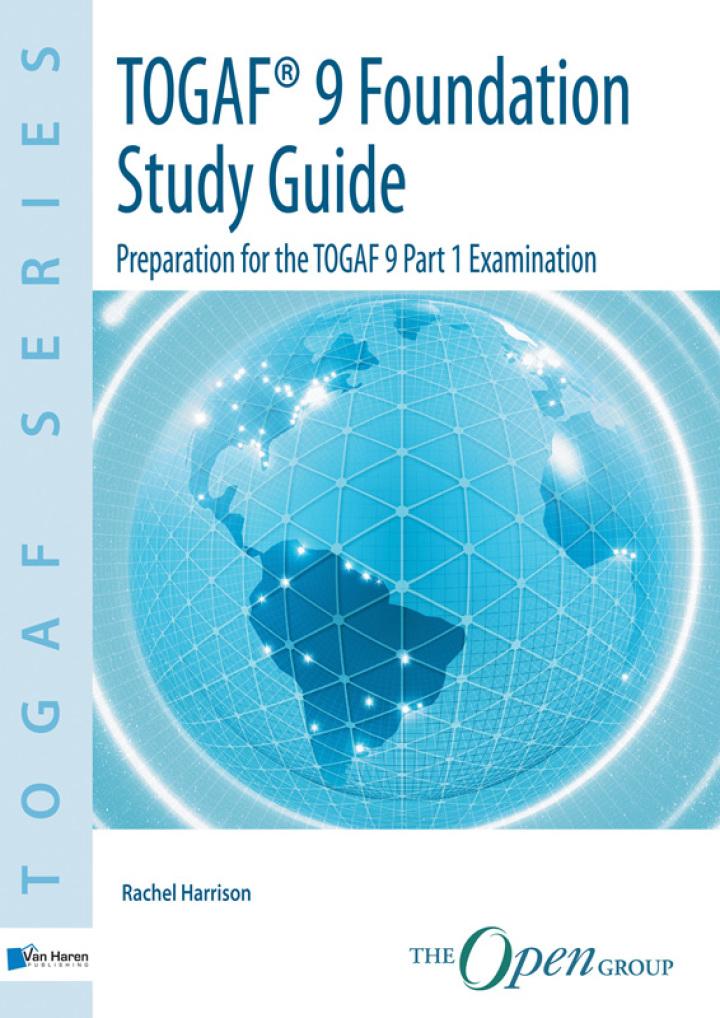 TOGAF Version 9 Foundation Study Guide
