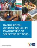 Bangladesh Gender Equality Diagnostic of Selected Sectors 9789292610074