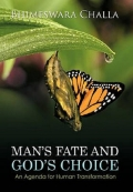 Man's Fate and God's Choice 9789351288411