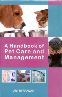 A Handbook of Pet Care and Management              by             Dr. Amita Ranjan