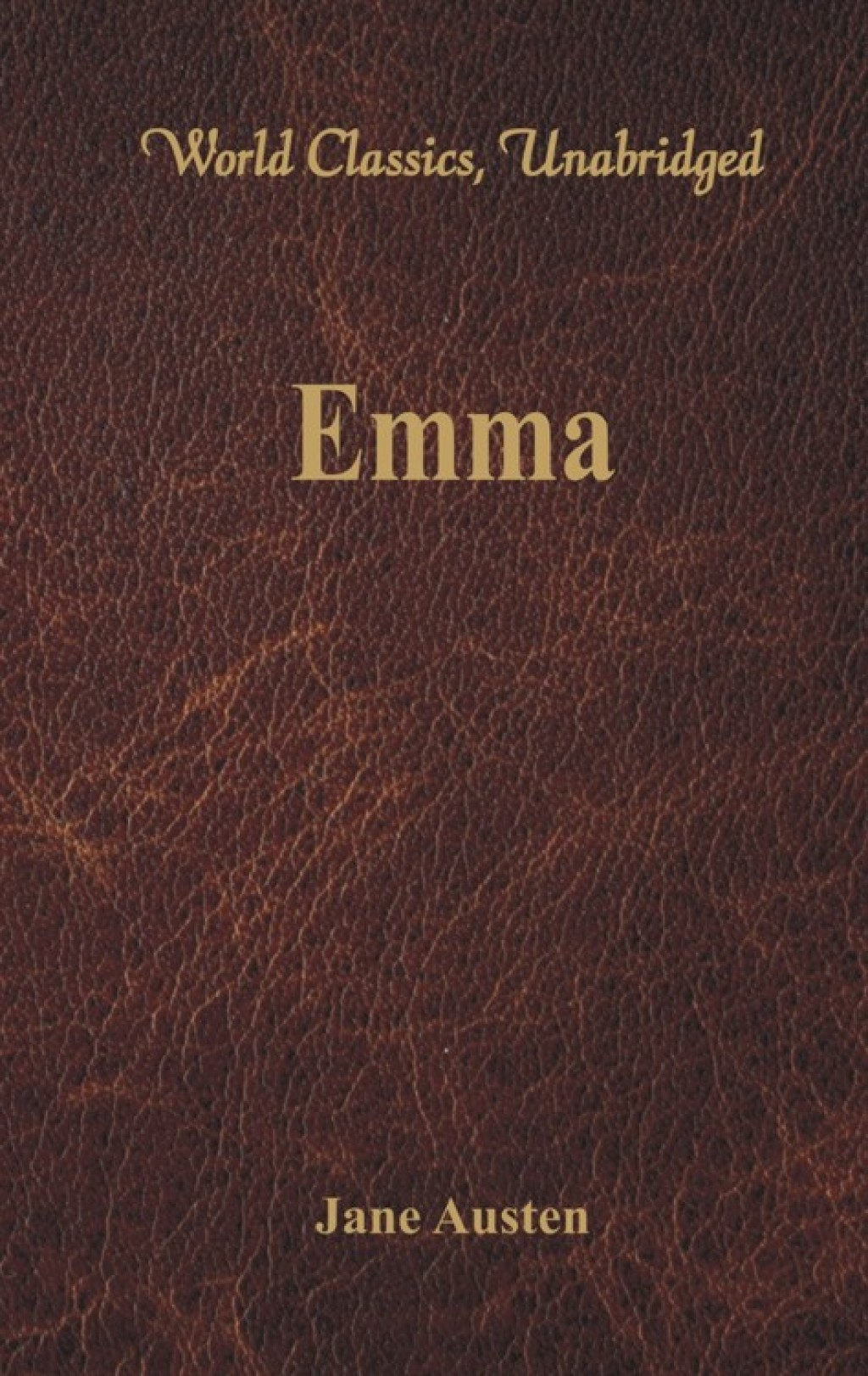 Emma (World Classics  Unabridged) (eBook) - Jane Austen
