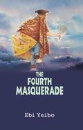 The Fourth Masquerade 9789789182558