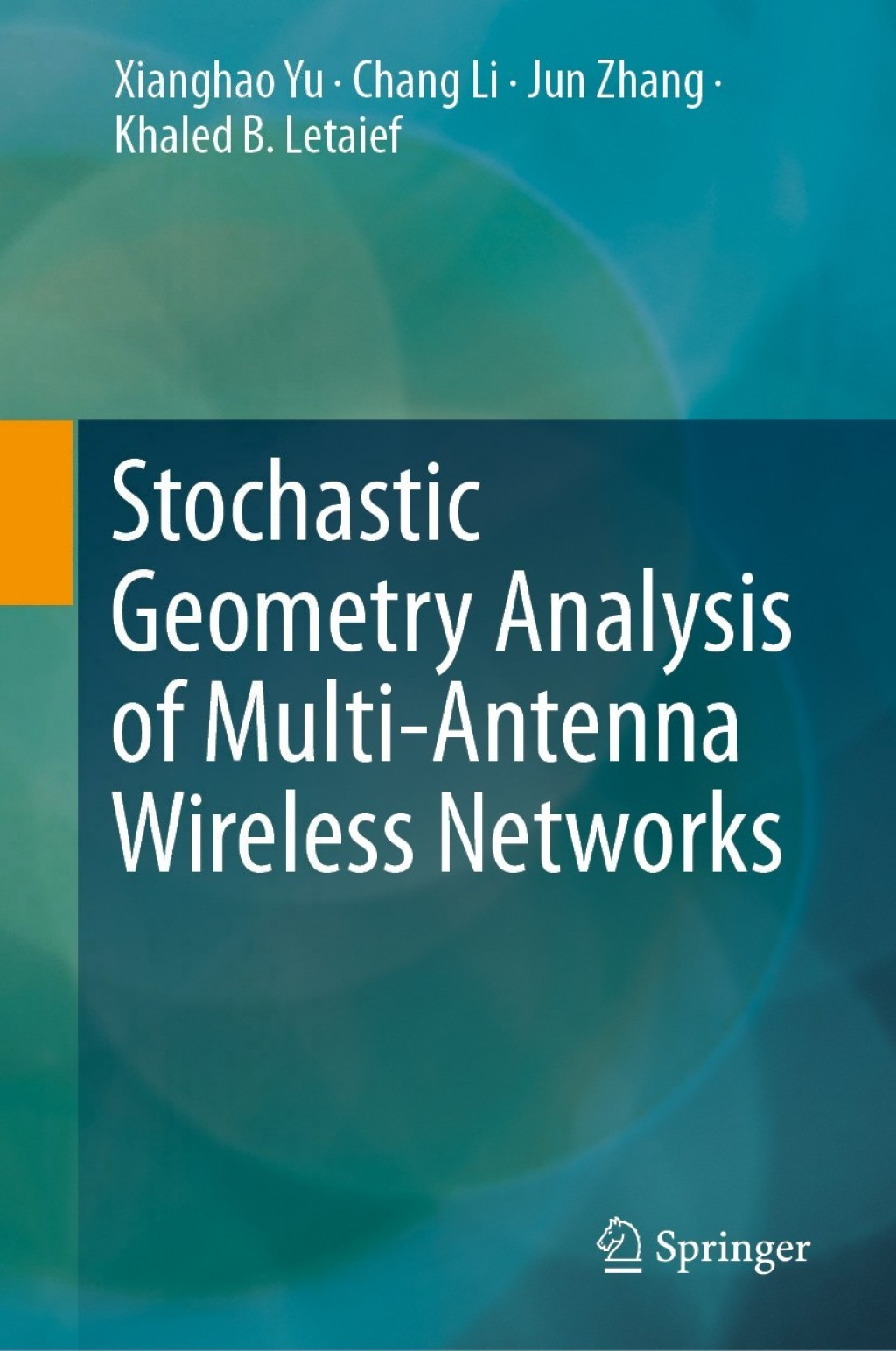 Stochastic Geometry Analysis of Multi-Antenna Wireless Networks (eBook) (9789811358807) photo