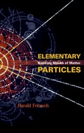 Elementary Particles: Building Blocks Of Matter 9789812569363