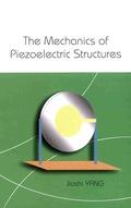 Mechanics Of Piezoelectric Structures, The 9789812774057