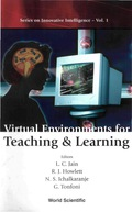 Virtual Environments For Teaching And Learning 9789812776570