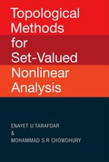 Topological Methods For Set-valued Nonlinear Analysis 9789812791467