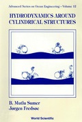 Hydrodynamics Around Cylindrical Structures 9789812795748