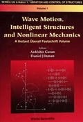 Wave Motion, Intelligent Structures And Nonlinear Mechanics 9789812796455