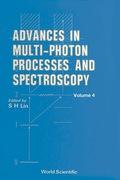 Advances In Multi-photon Processes And Spectroscopy, Vol 4 9789812798503