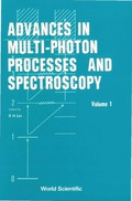 Advances In Multi-photon Processes And Spectroscopy, Vol 1 9789812798534