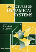 Six Lectures On Dynamical Systems 9789812812865