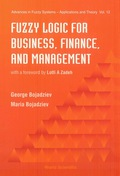 Fuzzy Logic For Business, Finance, And Management 9789812819789