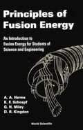 Principles of Fusion Energy 9789813102736