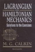 Lagrangian and Hamiltonian Mechanics 9789813105416