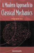 A Modern Approach to Classical Mechanics 9789813106109