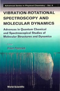 Vibrational-rotational Spectroscopy And Molecular Dynamics 9789814261500