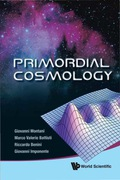 Primordial Cosmology 9789814271011
