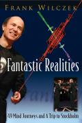 Fantastic Realities 9789814338196