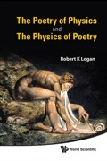 The Poetry of Physics and the Physics of Poetry 9789814338592