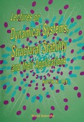 Lectures On Dynamical Systems, Structural Stability And Their Applications 9789814368407