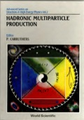 Hadronic Multiparticle Production 9789814503259