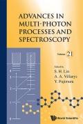 Advances In Multi-photon Processes And Spectroscopy, Vol 21 9789814518352