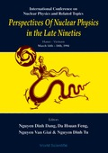 Perspectives Of Nuclear Physics In The Late Nineties - Proceedings Of The International Conference On Nuclear Physics And Related Topics 9789814533393