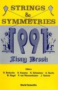 Strings and Symmetries 1991 9789814538558