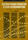 Electron-phonon Interaction In Oxide Superconductors - Proceedings Of The First Cinvestav Superconductivity Symposium 9789814538633
