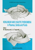 Nonlinear And Chaotic Phenomena In Plasmas, Solids And Fluids - Proceedings Of The Conference 9789814539890