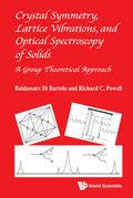 Crystal Symmetry, Lattice Vibrations and Optical Spectroscopy of Solids 9789814579230