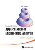 Foundations in Applied Nuclear Engineering Analysis 9789814630955