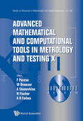 Advanced Mathematical and Computational Tools in Metrology and Testing X 9789814678636