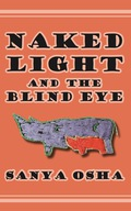 Naked Light and the Blind Eye 9789956764686