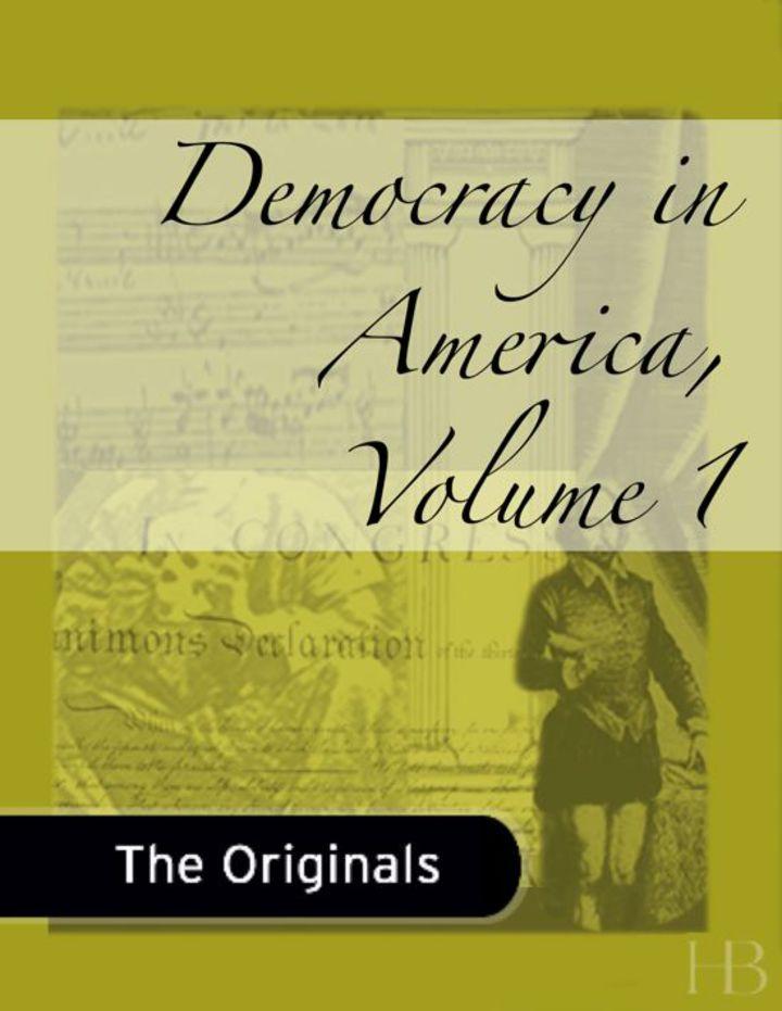 Democracy in America, Volume 1