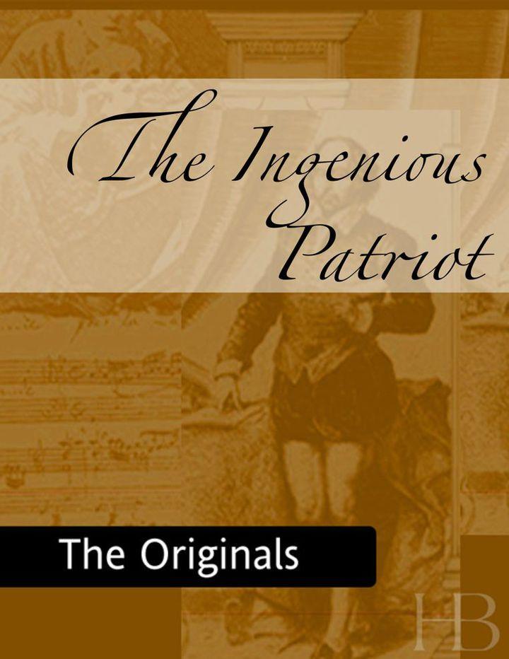 The Ingenious Patriot