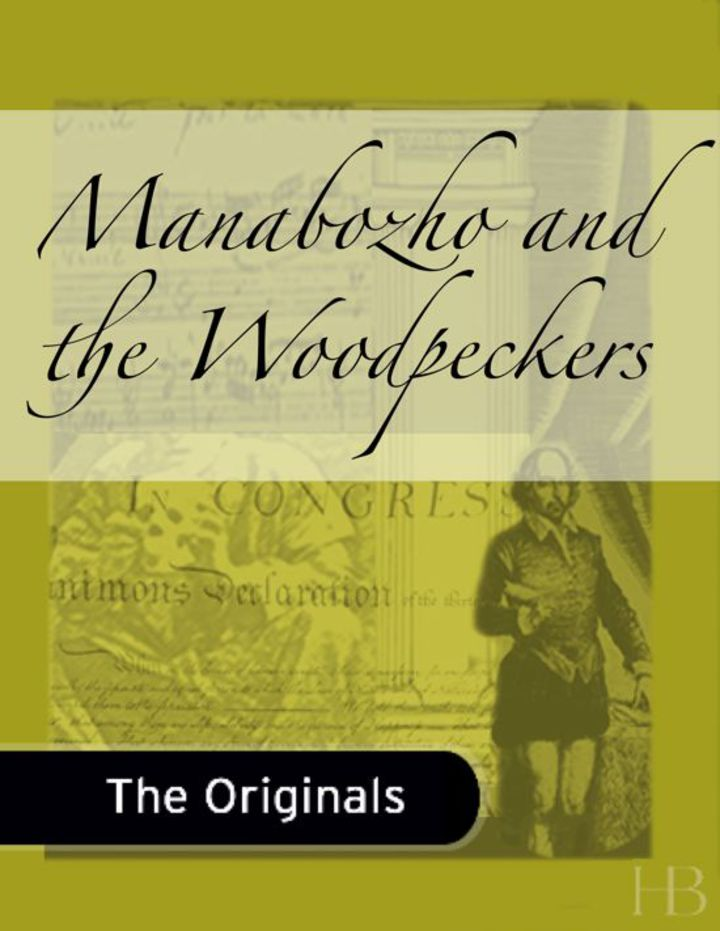 Manabozho and the Woodpeckers