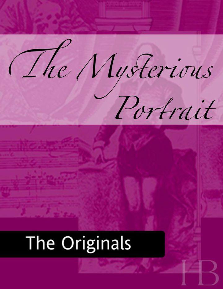 The Mysterious Portrait