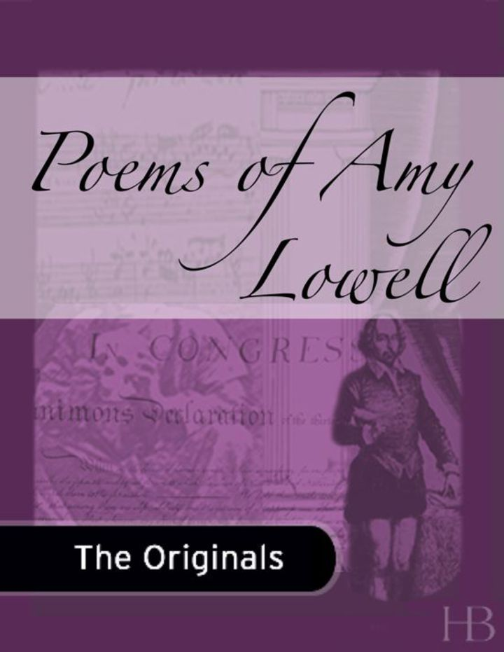 Poems of Amy Lowell