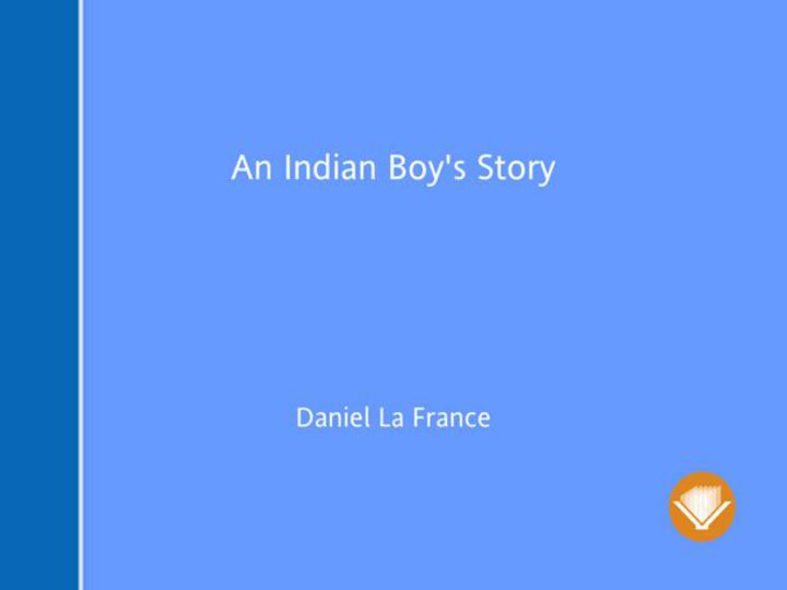 An Indian Boy's Story