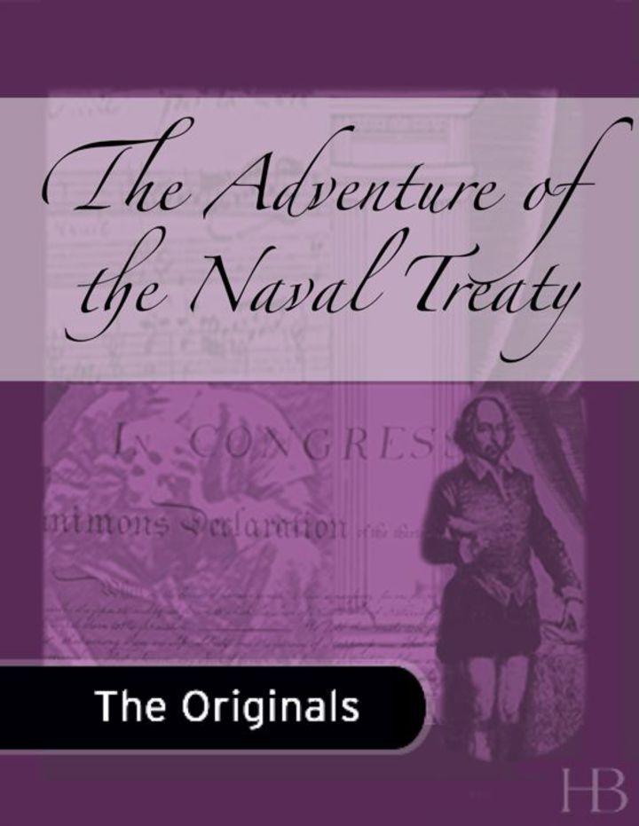 The Adventure of the Naval Treaty