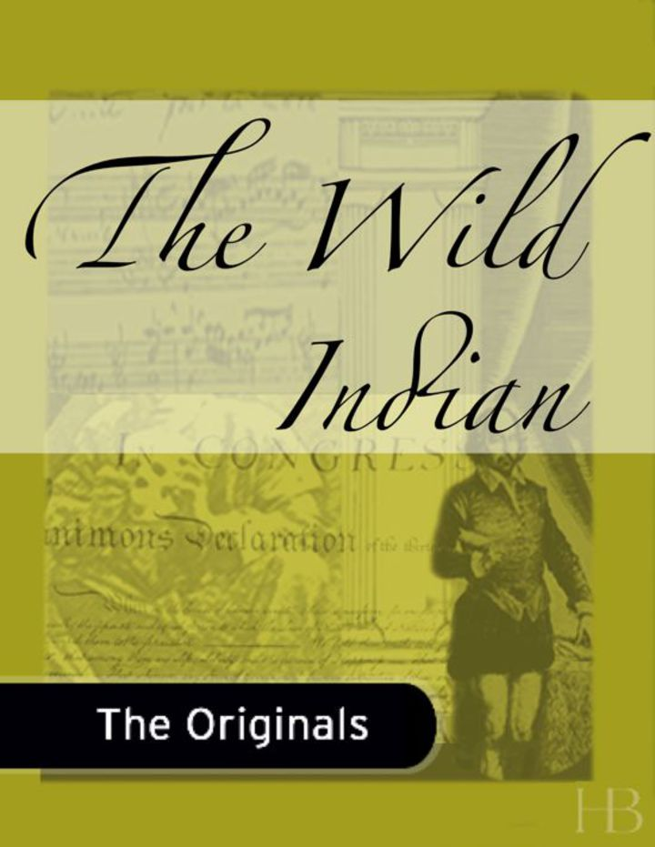 The Wild Indian