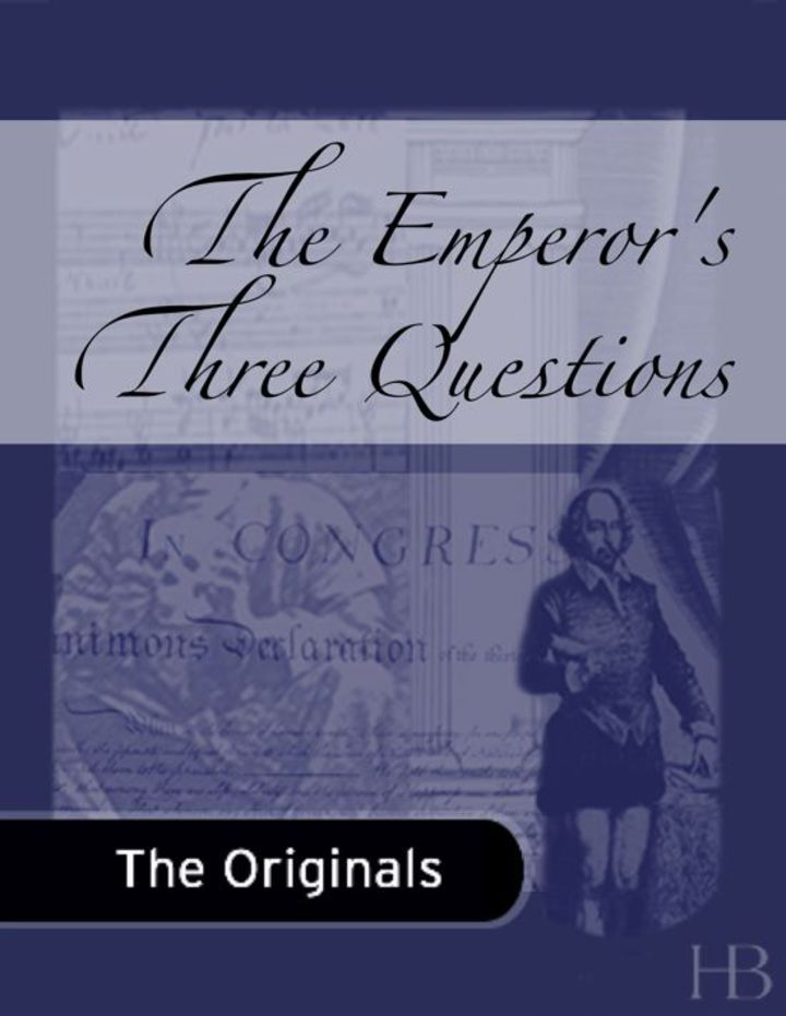 The Emperor's Three Questions