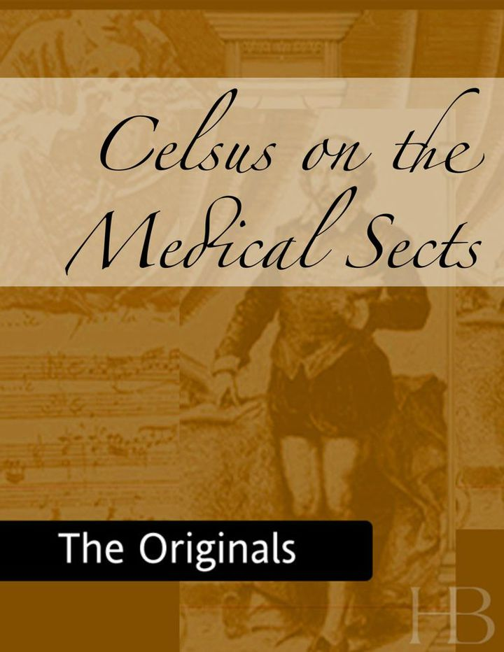 Celsus on the Medical Sects
