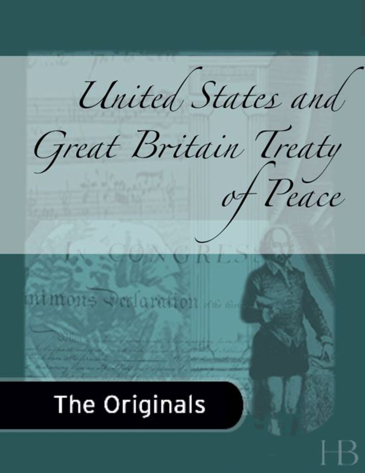United States and Great Britain Treaty of Peace