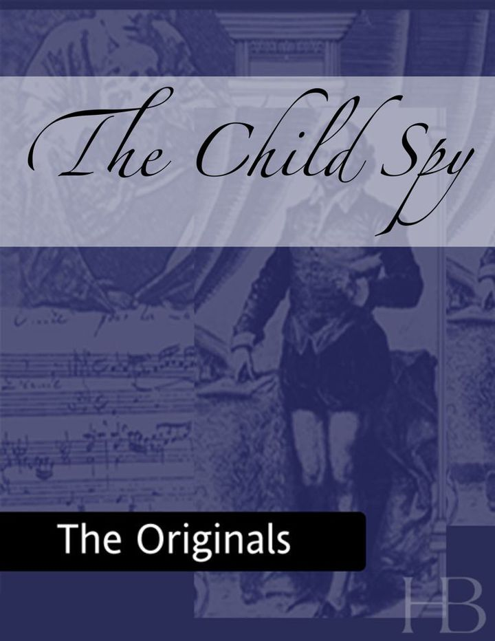 The Child Spy